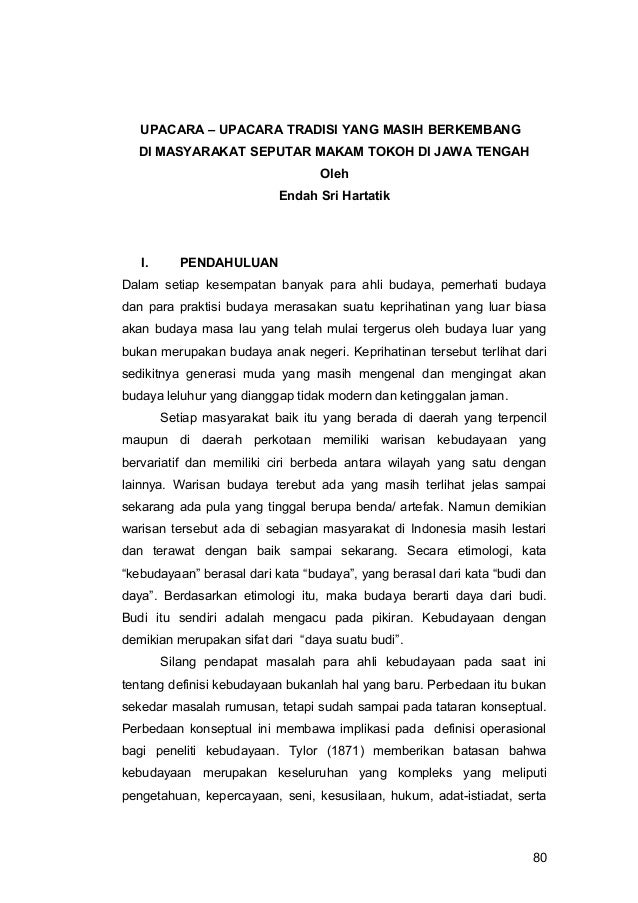 UPACARA – UPACARA TRADISI YANG MASIH BERKEMBANG DI MASYARAKAT SEPUTAR MAKAM TOKOH DI JAWA TENGAH Oleh Endah Sri Hartatik  ...