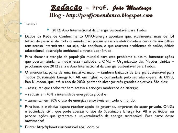 Redação – Prof. João Mendonça                  Blog - http://profjcmendonca.blogspot.com   Texto I                    20...
