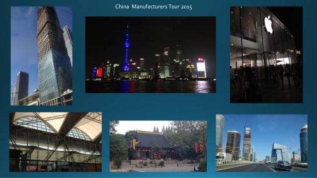 China ManufacturersTour 2015 ...