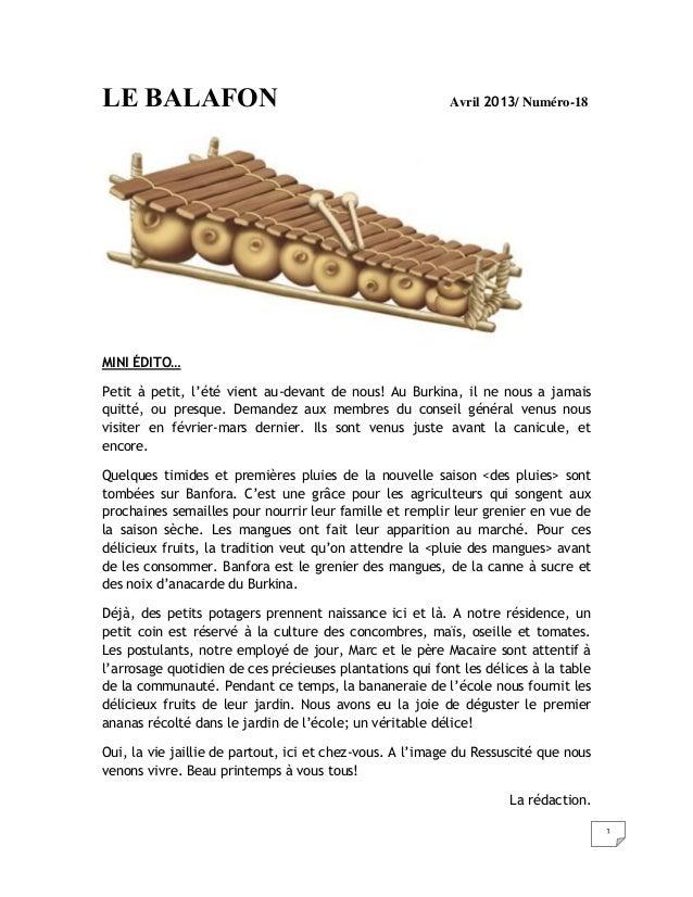 1LE BALAFON Avril 2013/ Numéro-18MINI ÉDITO…Petit à petit, l'été vient au-devant de nous! Au Burkina, il ne nous a jamaisq...