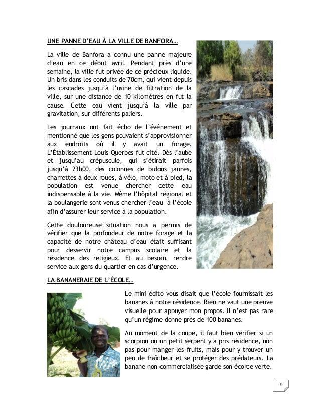 3UNE PANNE D'EAU À LA VILLE DE BANFORA…La ville de Banfora a connu une panne majeured'eau en ce début avril. Pendant près ...