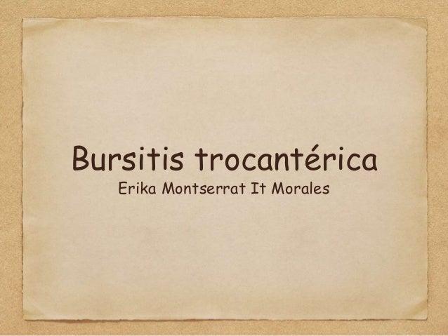 Bursitis trocantérica Erika Montserrat It Morales