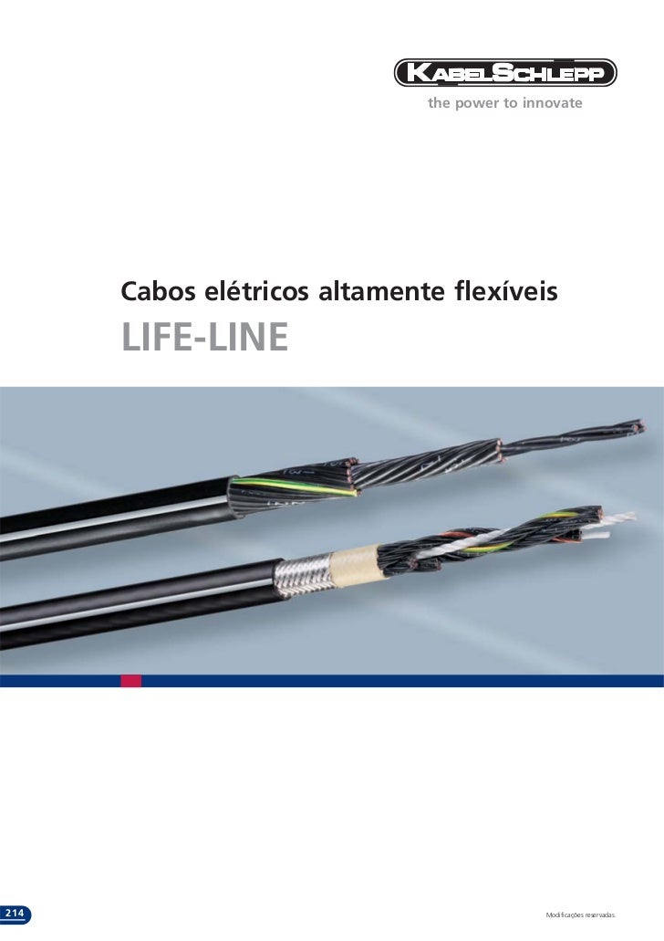 the power to innovate      Cabos elétricos altamente flexíveis      LIFE-LINE214                                          ...