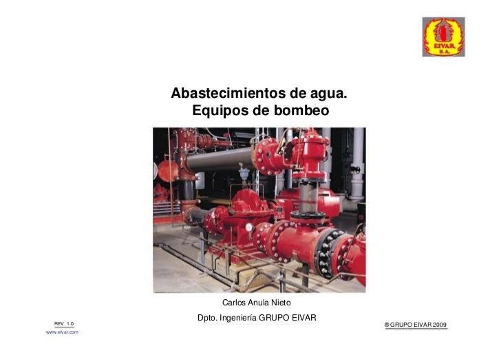 Abastecimientos de agua.                  Equipos de bombeo                        Carlos Anula Nieto                   Dp...