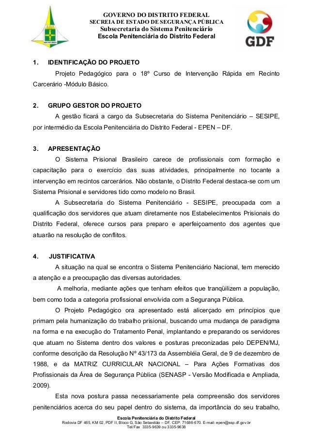 GOVERNO DO DISTRITO FEDERAL  1  SECREIA DE ESTADO DE SEGURANÇA PÚBLICA  Subsecretaria do Sistema Penitenciário Escola Peni...