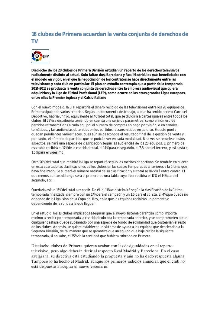 18 clubes de Primera acuerdan la venta conjunta de derechos de TV    Dieciocho de los 20 clubes de Primera División estudi...