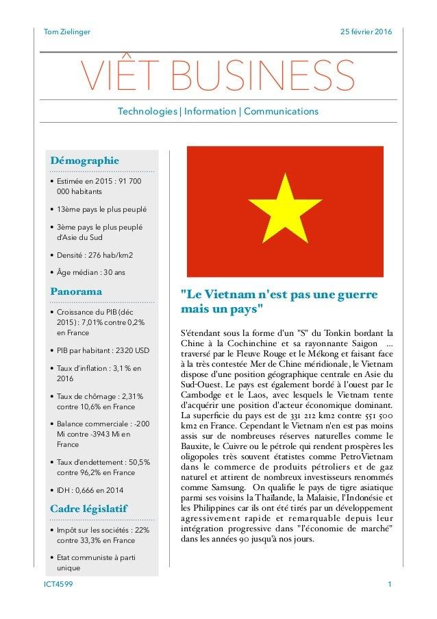 """Tom Zielinger 25 février 2016 """"Le Vietnam n'est pas une guerre mais un pays"""" S'étendant sous la forme d'un """"S"""" du Tonkin b..."""