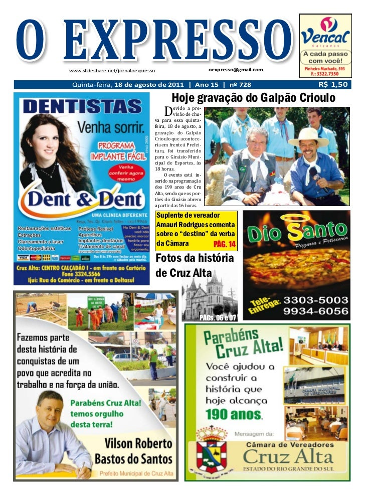 O EXPRESSOQuinta-feira, 18 de agosto de 2011                    www.slideshare.net/jornaloexpresso                        ...