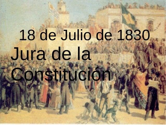 18 de Julio de 1830 Jura de la Constitución