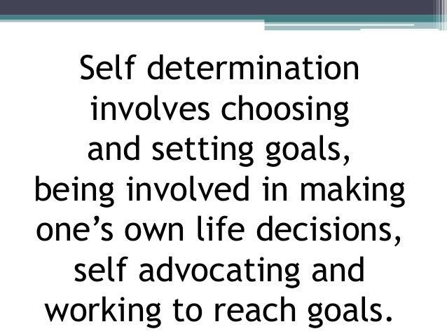 Self-Determination Slide 3