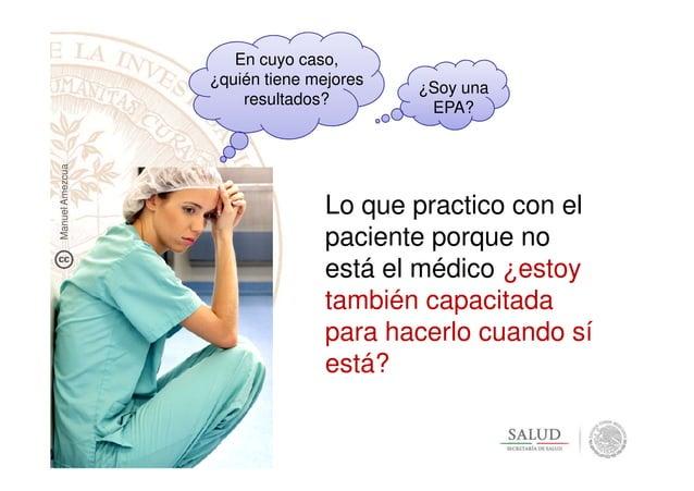 Lo que practico con el paciente porque no En cuyo caso, ¿quién tiene mejores resultados? ¿Soy una EPA? ManuelAmezcua pacie...