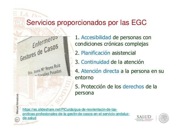 1. Accesibilidad de personas con condiciones crónicas complejas 2. Planificación asistencial 3. Continuidad de la atención...