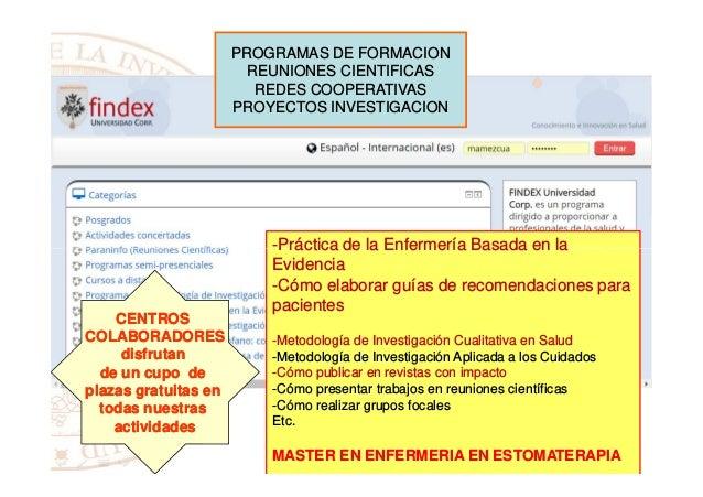 PROGRAMAS DE FORMACION REUNIONES CIENTIFICAS REDES COOPERATIVAS PROYECTOS INVESTIGACION -Práctica de la Enfermería Basada ...