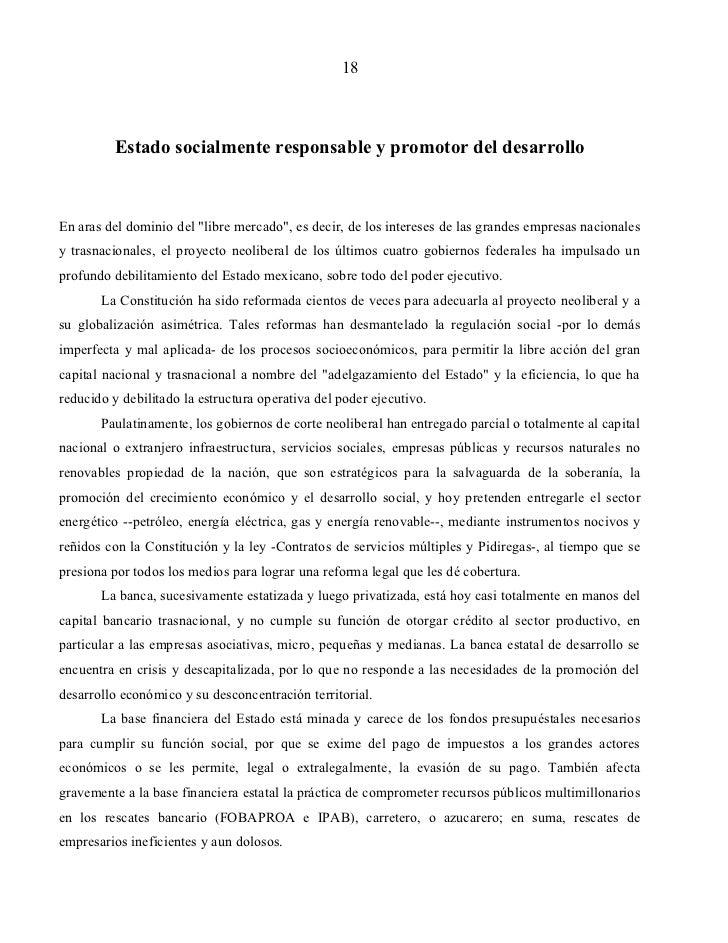 """18         Estado socialmente responsable y promotor del desarrolloEn aras del dominio del """"libre mercado"""", es decir, de l..."""