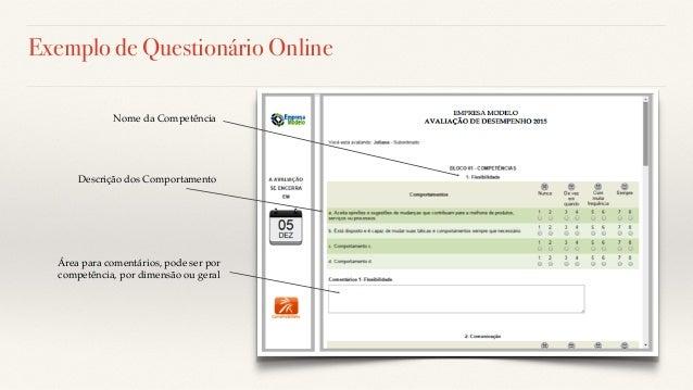 Exemplo de Questionário Online Descrição dos Comportamento Nome da Competência Área para comentários, pode ser por competê...