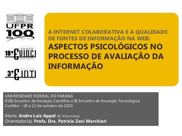A INTERNET COLABORATIVA E A QUALIDADE                        DE FONTES DE INFORMAÇÃO NA WEB:                        ASPECT...