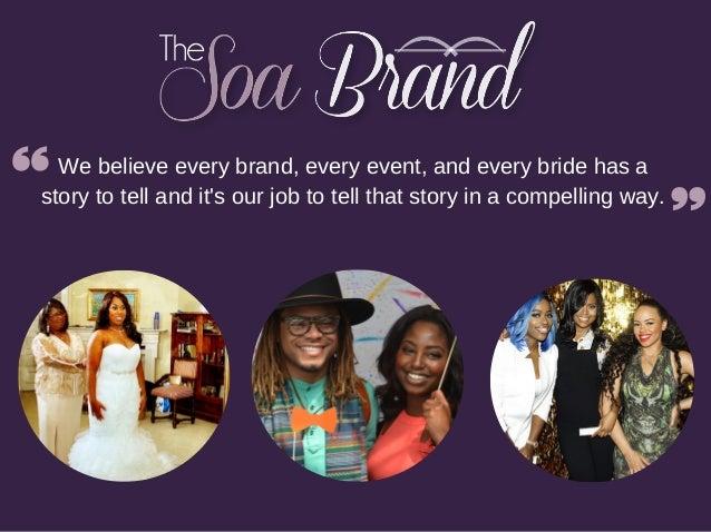 The Soa Brand Deck Slide 2