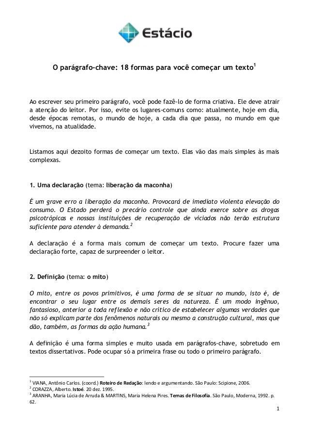 1  O parágrafo-chave: 18 formas para você começar um texto1  Ao escrever seu primeiro parágrafo, você pode fazê-lo de form...