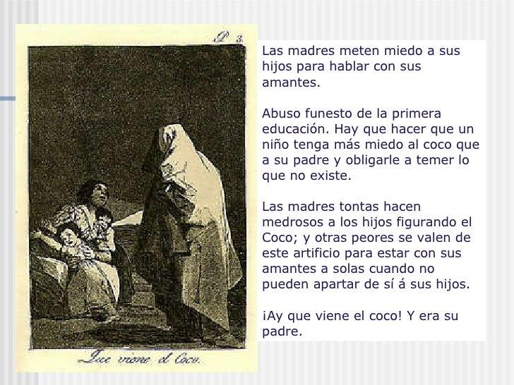 Las madres meten miedo a sus hijos para hablar con sus amantes. Abuso funesto de la primera educación. Hay que hacer que u...