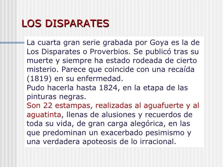 La cuarta gran serie grabada por Goya es la de Los Disparates o Proverbios. Se publicó tras su muerte y siempre ha estado ...