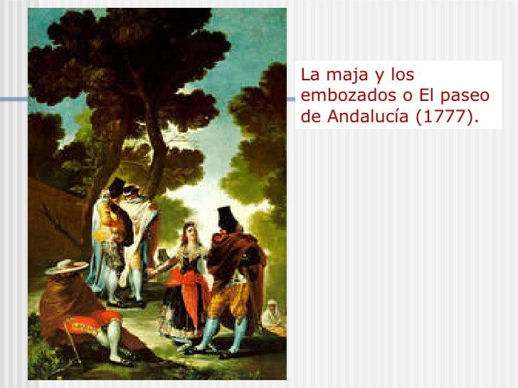 La maja y los embozados o El paseo de Andalucía (1777).