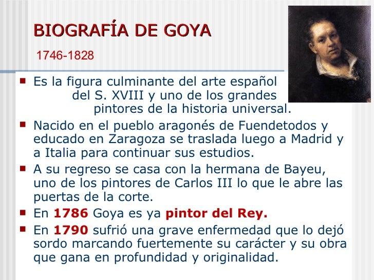 BIOGRAFÍA DE GOYA <ul><li>Es la figura culminante del arte español  del S. XVIII y uno de los grandes  pintores de la hist...