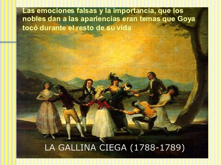 LA VENDIMIA EL ALBAÑIL HERIDO LA GALLINA CIEGA (1788-1789)  Las emociones falsas y la importancia, que los nobles dan a la...