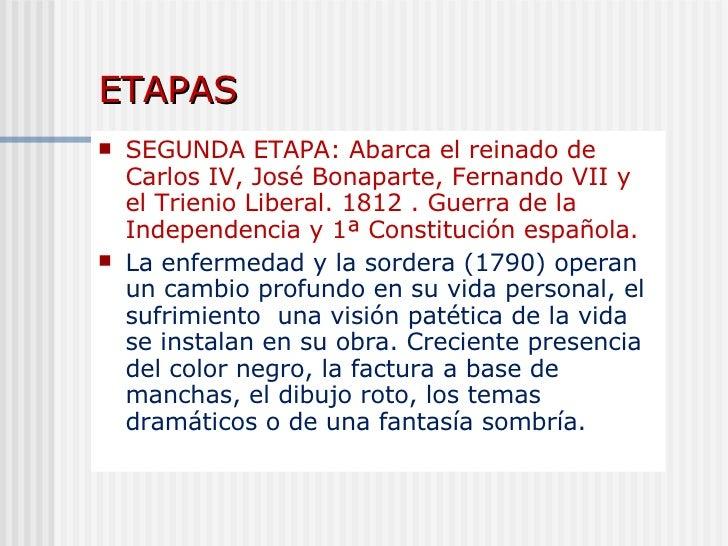 ETAPAS   <ul><li>SEGUNDA ETAPA: Abarca el reinado de Carlos IV, José Bonaparte, Fernando VII y el Trienio Liberal. 1812 . ...