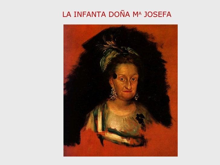 LA INFANTA DOÑA M A  JOSEFA