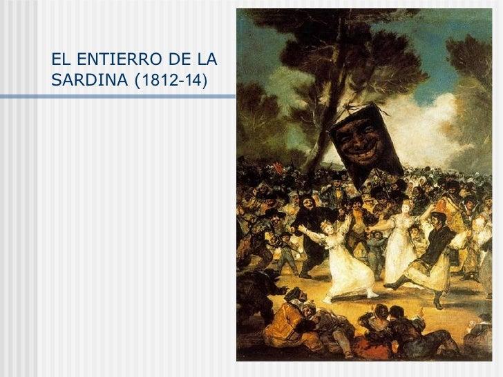 EL ENTIERRO DE LA SARDINA ( 1812-14)