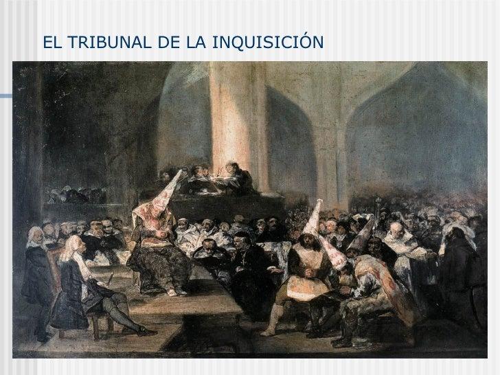 EL TRIBUNAL DE LA INQUISICIÓN