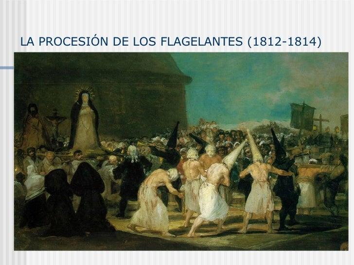 LA PROCESIÓN DE LOS FLAGELANTES (1812-1814)