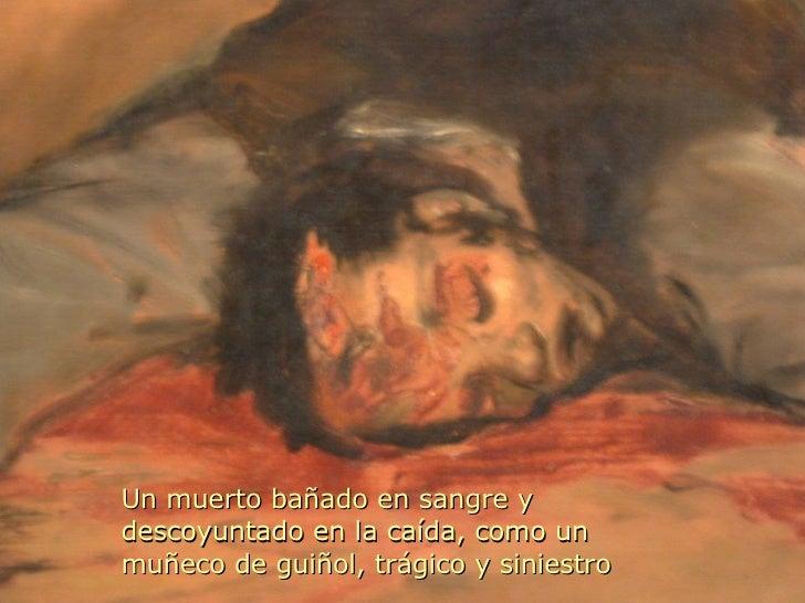Un muerto bañado en sangre y descoyuntado en la caída, como un muñeco de guiñol, trágico y siniestro
