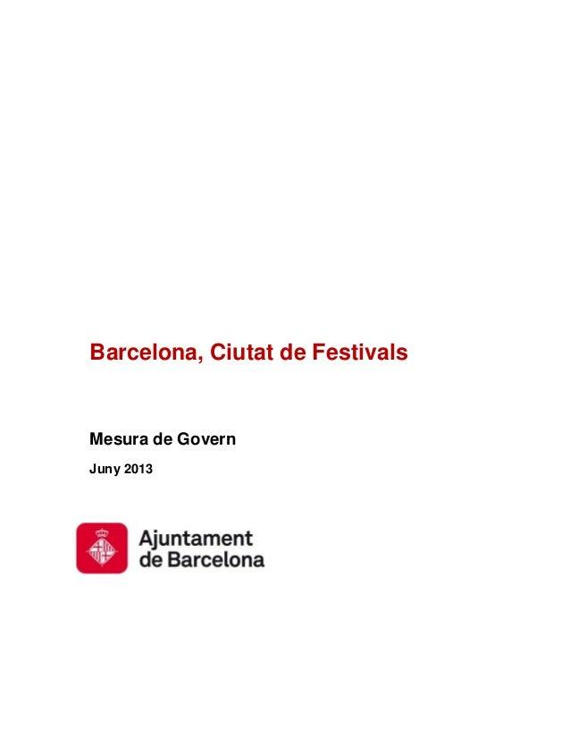 Barcelona, Ciutat de FestivalsMesura de GovernJuny 2013