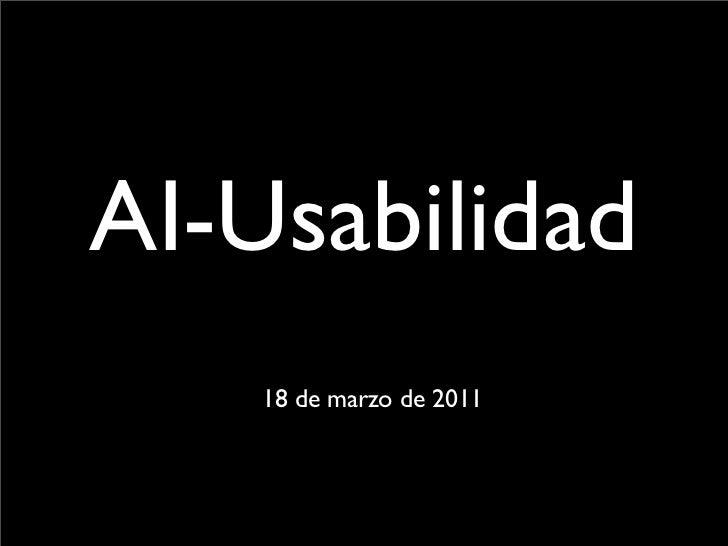 AI-Usabilidad    18 de marzo de 2011