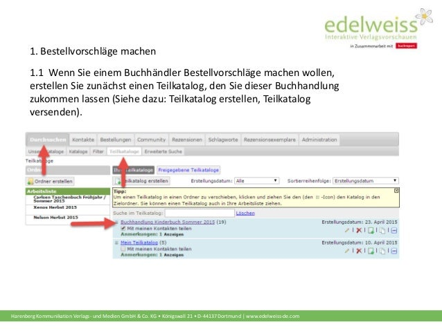 Harenberg Kommunikation Verlags- und Medien GmbH & Co. KG • Königswall 21 • D-44137 Dortmund | www.edelweiss-de.com 1.1 We...