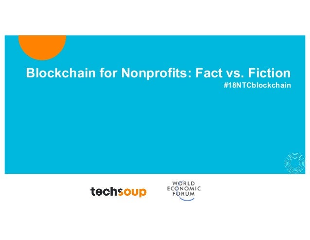 Blockchain for Nonprofits: Fact vs. Fiction #18NTCblockchain