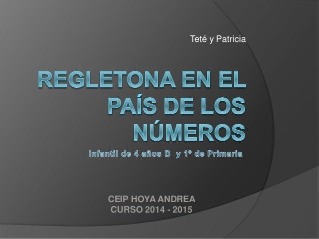 Teté y Patricia  CEIP HOYA ANDREA  CURSO 2014 - 2015