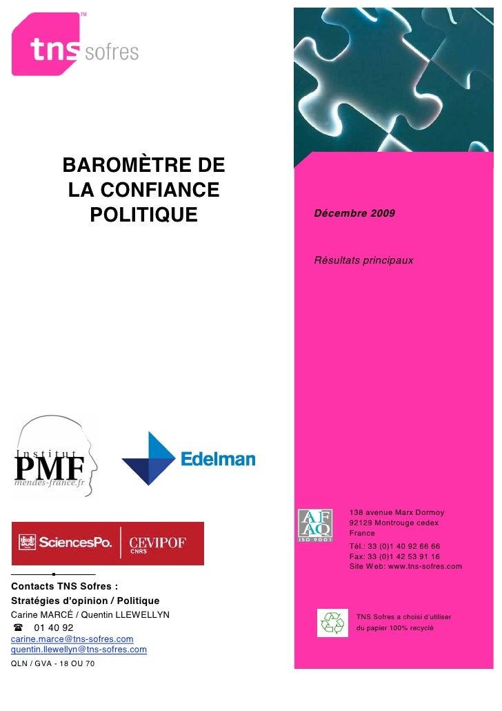 BAROMÈTRE DE             LA CONFIANCE               POLITIQUE            Décembre 2009                                    ...