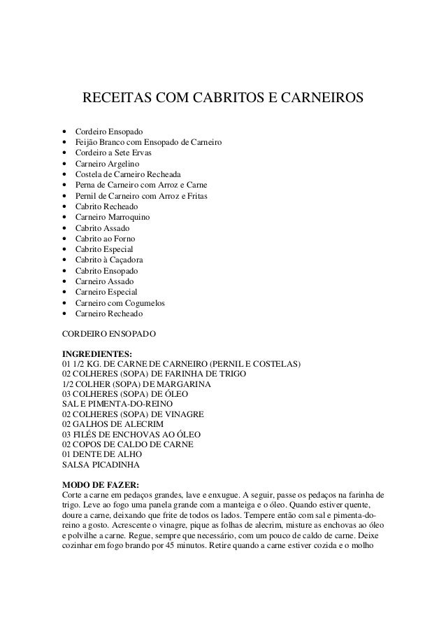 RECEITAS COM CABRITOS E CARNEIROS• Cordeiro Ensopado• Feijão Branco com Ensopado de Carneiro• Cordeiro a Sete Ervas• Carne...