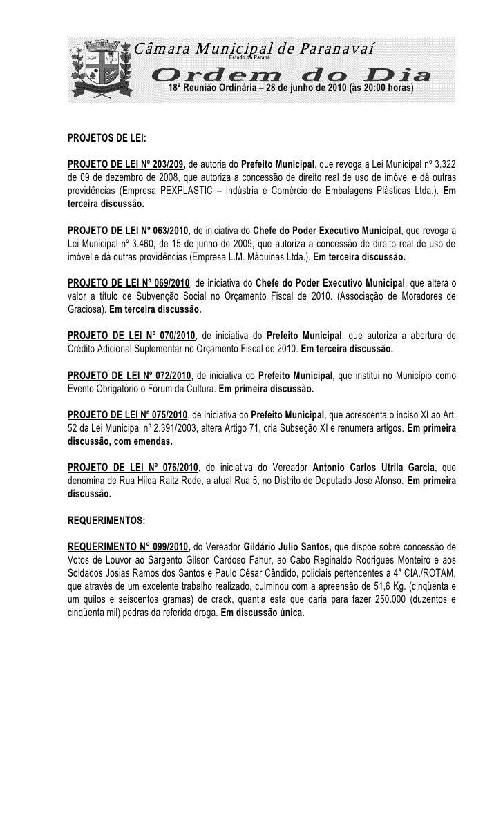 Estado do Paraná                              18ª Reunião Ordinária – 28 de junho de 2010 (às 20:00 horas)    PROJETOS DE ...