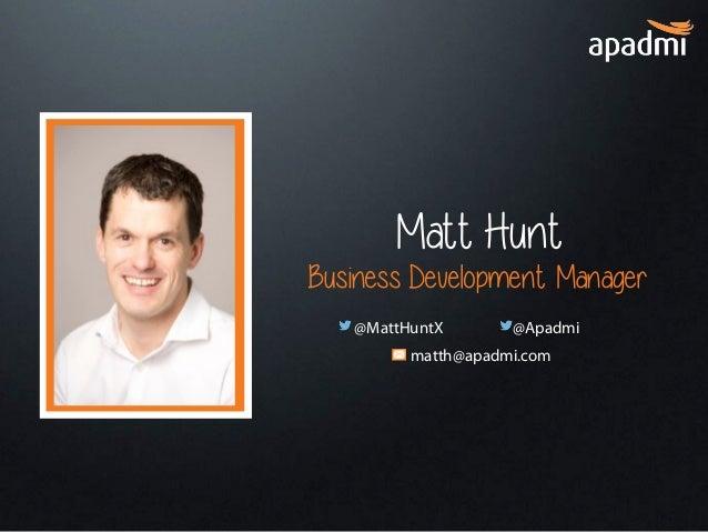 Do you really need an app for that? - Matt Hunt, Apadmi