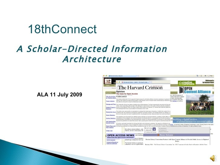 18thConnect A Scholar-Directed Information Architecture ALA 11 July 2009