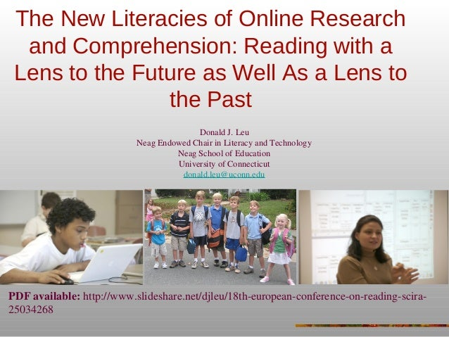 The New Literacies of Online Research and Comprehension: Reading with a Lens to the Future as Well As a Lens to the Past D...