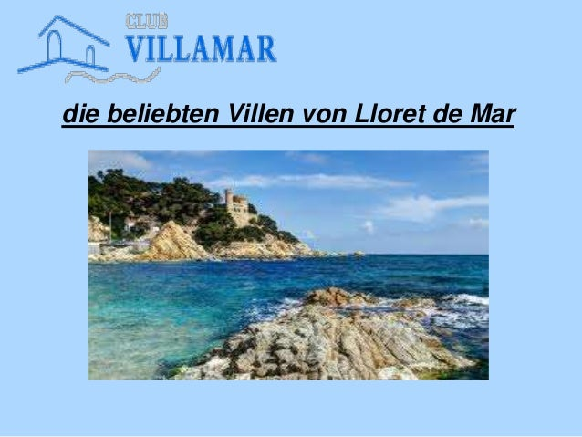 die beliebten Villen von Lloret de Mar