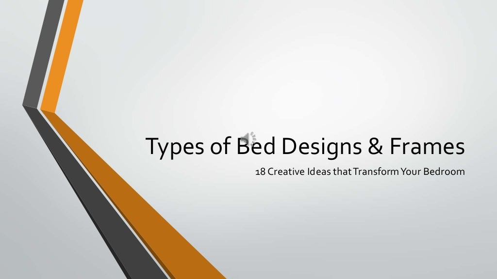 18 Types of Bed Designs & Frames to Transform Your Bedroom