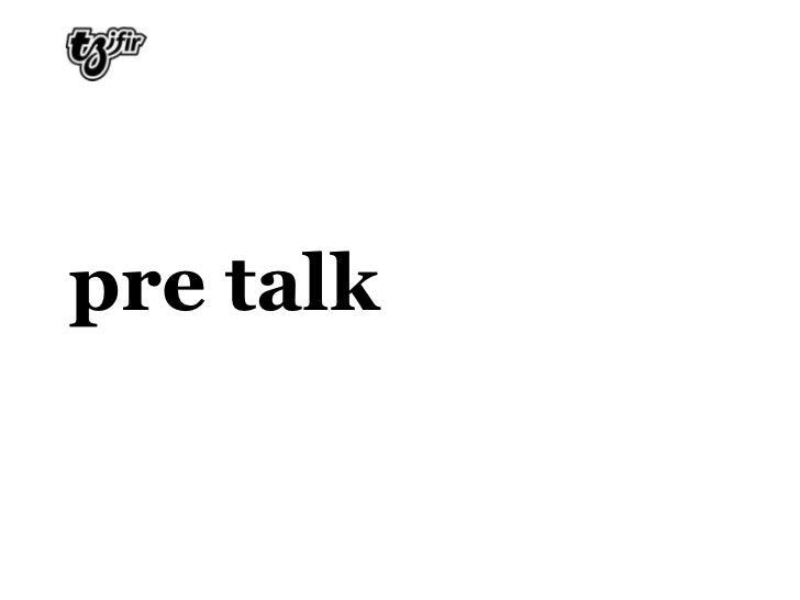 pre talk<br />