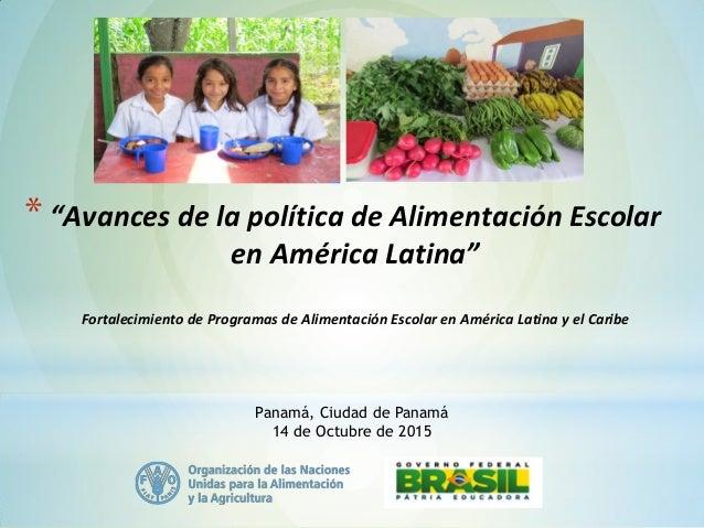 """9c66a064f9  """"Avances de la política de Alimentación Escolar en América Latina""""  Fortalecimiento de Programas ..."""