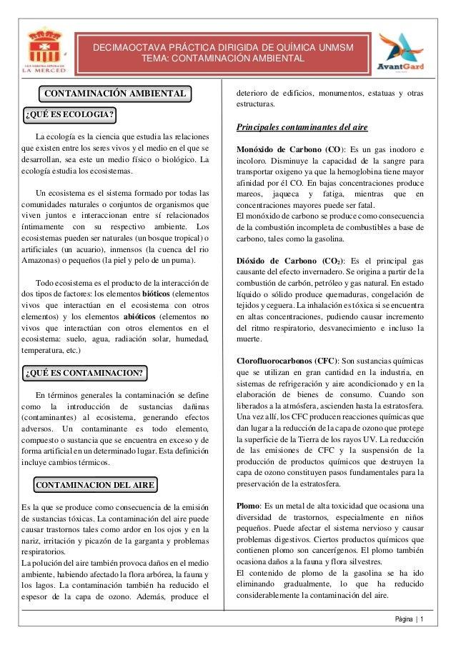 Página   1 DECIMAOCTAVA PRÁCTICA DIRIGIDA DE QUÍMICA UNMSM TEMA: CONTAMINACIÓN AMBIENTAL CONTAMINACIÓN AMBIENTAL ¿QUÉ ES E...