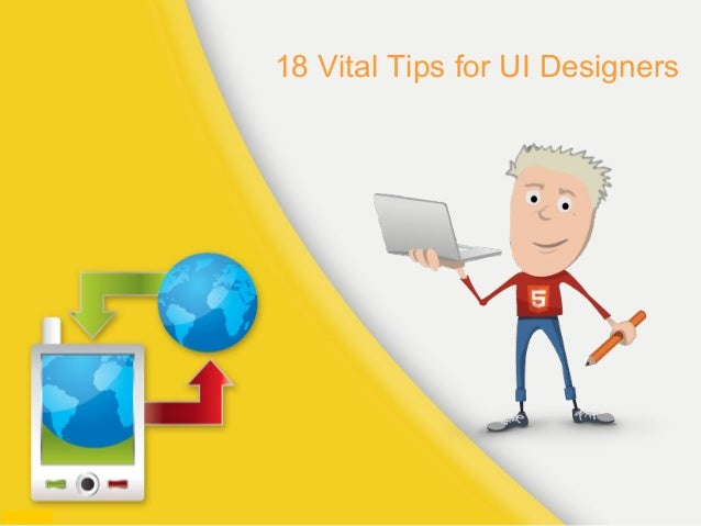 18 Vital Tips for UI Designers